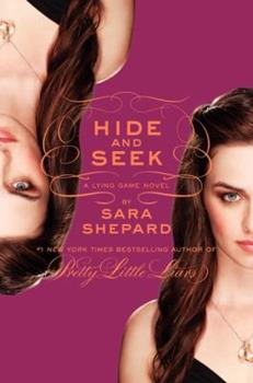Hide and Seek - Book #4 of the Lying Game