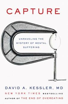 Capture: Unraveling the Mystery of Mental Suffering 0062388517 Book Cover