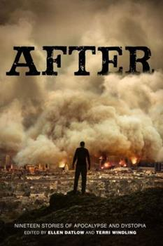 After: Nineteen Stories of Apocalypse and Dystopia - Book  of the Across the Universe