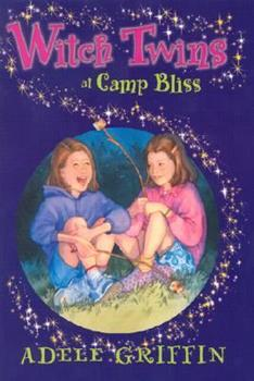 Witch Twins at Camp Bliss 0786815833 Book Cover