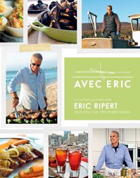Avec Eric: A Culinary Journey with Eric Ripert 0470889357 Book Cover