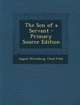 Paperback The Son of a Servant - Primary Source Edition Book