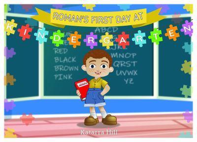 Paperback Roman's First Day at Kindergarten Book