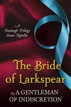 The Bride of Larkspear - Book #3.5 of the Fitzhugh Trilogy