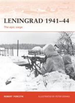 Leningrad 1941–44: The epic siege - Book #9 of the Militære operasjoner