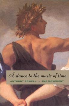 A Dance to the Music of Time: Second Movement 0226677168 Book Cover