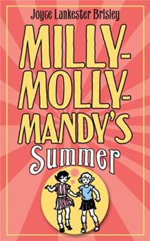 Milly-Molly-Mandy's Summer. by Joyce Lankester Brisley - Book  of the Milly-Molly-Mandy