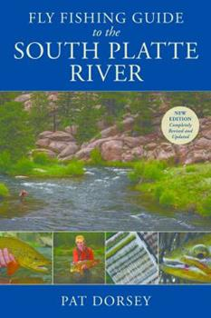 Fly Fishing Guide to the South Platte River 0811738183 Book Cover