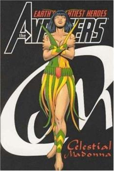 The Avengers: Celestial Madonna - Book  of the Avengers 1963-1996 #278-285, Annual