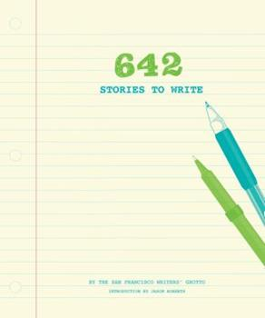 642 Stories to Write 1452147310 Book Cover