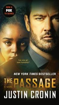 Paperback The Passage (TV Tie-In Edition): A Novel (Book One of the Passage Trilogy) Book