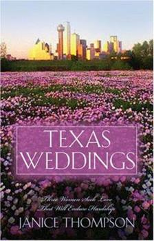 Texas Weddings: A Class of Her Own/A Chorus of One/Banking on Love (Heartsong Novella Collection) - Book  of the Texas Weddings
