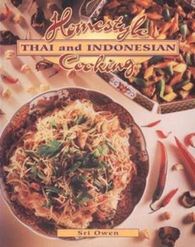 Homestyle Thai and Indonesian Cooking (Homestyle Cooking Series) 0895948591 Book Cover