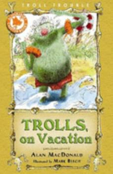 Trolls on Hols 1599902052 Book Cover
