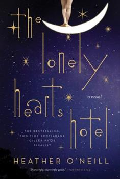 Paperback The Lonely Hearts Hotel: A Novel Book