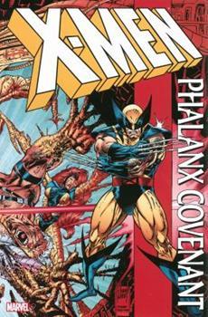 X-Men: Phalanx Covenant - Book  of the Uncanny X-Men 1963-2011