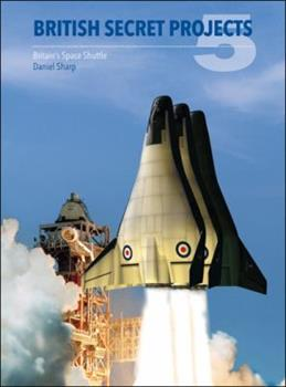 Britain's Space Shuttle - Book  of the Secret Projects