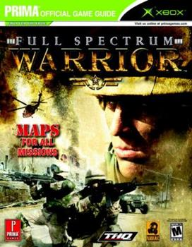 Paperback Full Spectrum Warrior (Prima Official Game Guide for the XBOX) Book