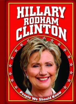 Hillary Rodham Clinton - Book  of the People We Should Know ~Second Series~