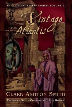 Paperback A Vintage from Atlantis: The Collected Fantasies, Volume 3 Book