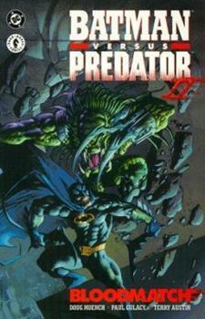 Batman vs Predator II: Bloodmatch (DC Comics) - Book #68 of the Modern Batman