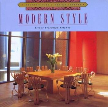 Modern Style (Architecture and Design Library.) 1567995470 Book Cover