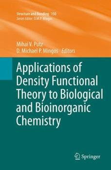 Paperback Applications of Density Functional Theory to Biological and Bioinorganic Chemistry Book