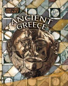 Ancient Greece (History In Art) (History In Art) 1410905179 Book Cover