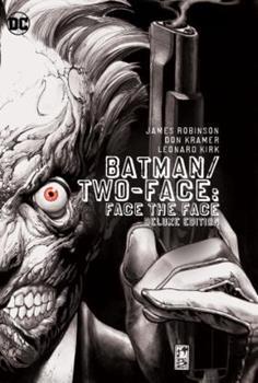 Batman: Face the Face - Book #157 of the Modern Batman