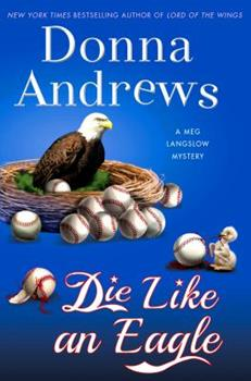 Die Like an Eagle 1250078555 Book Cover