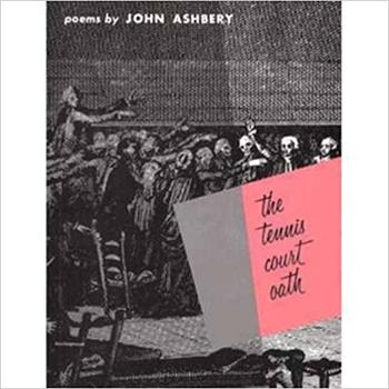 The Tennis Court Oath: A Book of Poems 0819510130 Book Cover