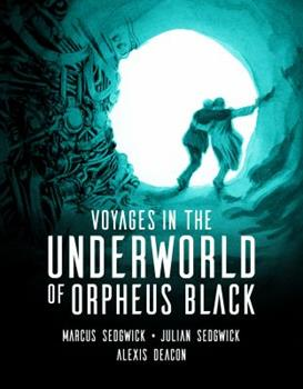 Voyages in the Underworld of Orpheus Black 1536204374 Book Cover