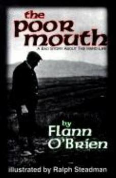 The Poor Mouth: A Bad Story about the Hard Life 1564780910 Book Cover