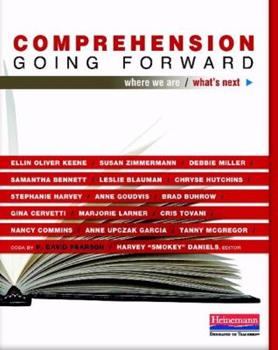 Comprehension Going Forward: Where We Are / What's Next 0325041636 Book Cover