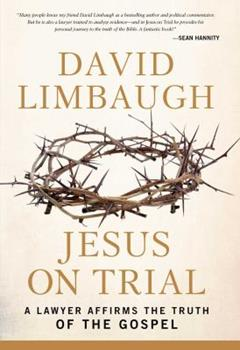 Jesus on Trial: A Lawyer Affirms the Truth of the Gospel 1621572552 Book Cover