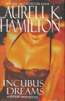 Hardcover Incubus Dreams (Anita Blake Vampire Hunter) Book