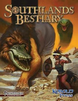 Paperback Southlands Bestiary: for Pathfinder Roleplaying Game Book