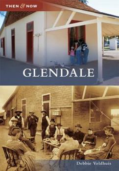 Glendale - Book  of the  and Now