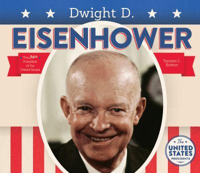 Dwight D. Eisenhower - Book  of the United States Presidents *2017*