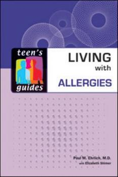 Living with Allergies (Teen's Guides) 0816073279 Book Cover