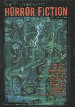 The Century's Best Horror Fiction Volume Two 1587671727 Book Cover