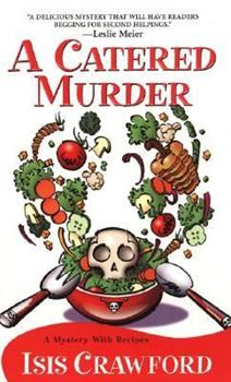 A Catered Murder (Mystery with Recipes, Book 1) 157566710X Book Cover