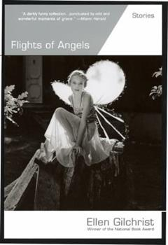 Flights of Angels: Stories 0316002305 Book Cover