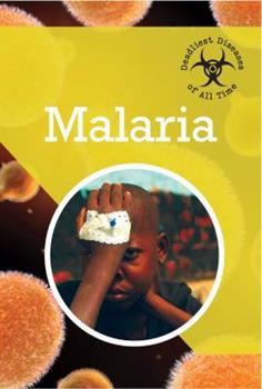 Malaria - Book  of the Deadliest Diseases of All Time