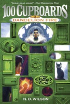 Paperback Dandelion Fire (100 Cupboards Book 2) Book