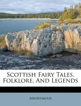 Paperback Scottish Fairy Tales, Folklore, and Legends Book
