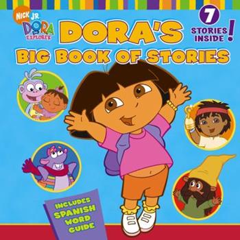 Dora the Explorer: Dora's Big Book of Stories 1416907084 Book Cover