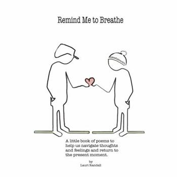 Paperback Remind Me to Breathe Book