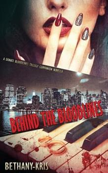 Paperback Behind the Bloodlines: A Donati Bloodlines Trilogy Companion Novella Book