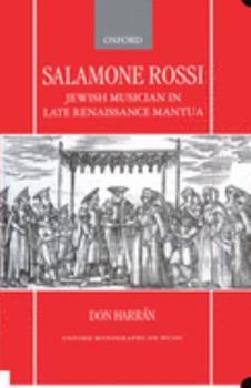 Hardcover Salamone Rossi, Jewish Musician in Late Renaissance Mantua Book